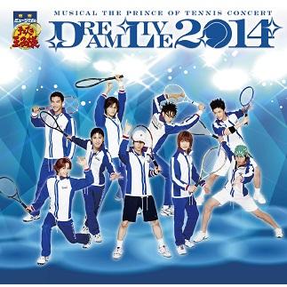 ミュージカル『テニスの王子様』コンサート「Dream Live 2014」Various Artists