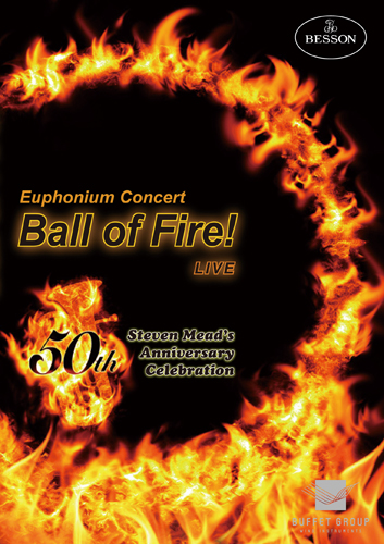 【吹奏楽 DVD】Euphonium Concert 「Ball of Fire! LIVE」