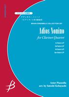 【アンサンブル 楽譜】アディオス・ノニーノ【クラリネット4重奏】