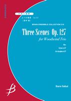 【アンサンブル 楽譜】三つの情景 Op.127【木管3重奏】