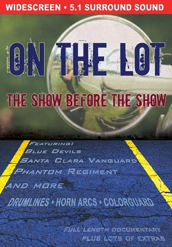 【マーチング DVD】On The Lot : The Show Before The Show