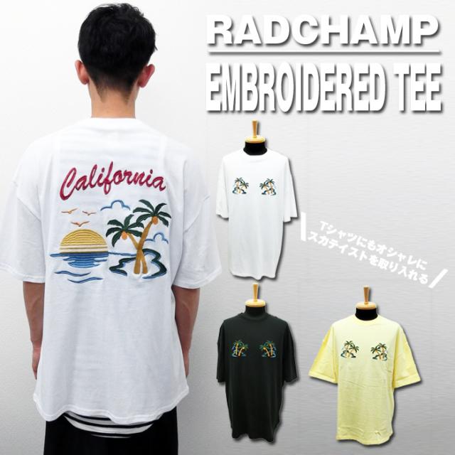 tシャツ メンズ CALIFORNIA 刺繍スカTシャツ/2色 150600 RADCHAMP ラッドチャンプ Modish gaze モディッシュガゼ