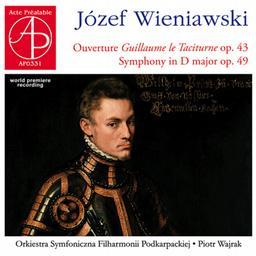 ヴィエニャフスキ/交響曲ニ長調、序曲「沈黙公ウィレム」