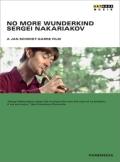 「神童なんて、もういらない」〜セルゲイ・ナカリャコフ【DVD】
