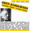 オルフ/シュールヴェルク第3集−ピアノ音楽
