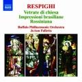 レスピーギ/交響的印象「教会のステンド・グラス」、ブラジルの印象、ロッシニアーナ
