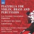 ピアソラ/ヴァイオリン、金管五重奏、パーカッションによるタンゴ集