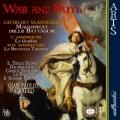 「戦争と信仰」−A・ガブリエリ、マイネリオ、ジャヌカン、ヴェレコーレ、メールロの音楽