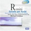 ロッシーニ/弦楽のためのソナタ全集、セレナータ 変ホ長調(2CD)