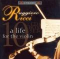 ルッジェーロ・リッチ/ヴァイオリンに捧げた人生(10CD)