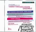 タンミッタム・パーカッション・アンサンブル25周年記念アルバム(2CD)