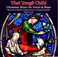 「あの幼な児」〜合唱とブラスのためのクリスマス音楽