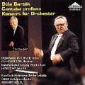 バルトーク/カンタータ・プロファーナ、管弦楽のための協奏曲