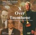 「トロンボーン上のX」〜ジャンルを破壊する21世紀のトロンボーン協奏曲集