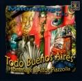「トード・ブエノスアイレス」〜アストル・ピアソラへのオマージュ