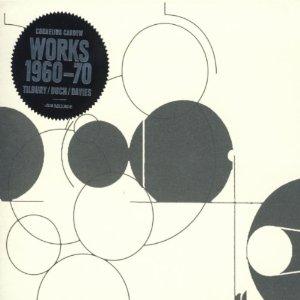 Cornelius Cardew / Works 1960-1970