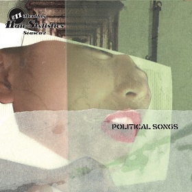 Hair Stylistics / Political Songs