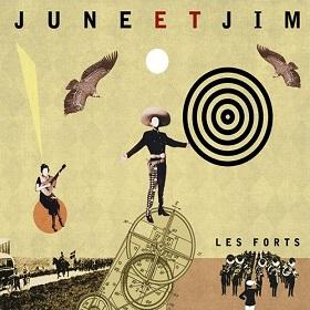 June et Jim / Les Forts