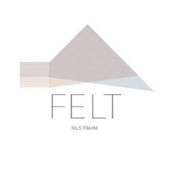 Nils Frahm / Felt