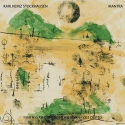 Karlheinz Stockhausen / Mantra