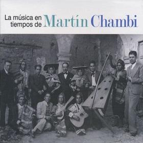 VA / La Musica En Tiempos De Martin Chambi