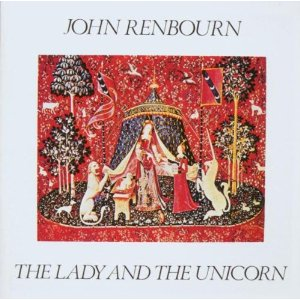 John Renbourn / The Lady And Unicorn