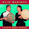 Alim Qasimov / Love's Deep Ocean