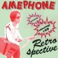Amephone / RETROSPECTIVE