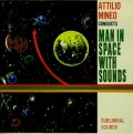 Attilio Mineo / Man In Space With Sounds