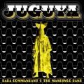 Baba Commandant and the Mandingo Band / Juguya