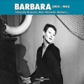 Barbara / Interprete Brassens, Brel, Moustaki, Barbara... 1955-1961
