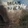 Bill Callahan / Dream River