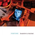 Damon & Naomi / Fortune