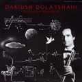Dariush Dolat-Shahi / Electronic Music, Tar and Sehtar (New Edition)