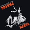 Companyia Electrica Dharma / L'Angel De La Dansa