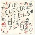 Electric Eels / Die Electric Eels
