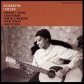 Elizabeth Cotten / Freight Train And Other North Carolina Folk Songs and Tunes
