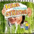 Hair Stylistics / Dirty Hunter