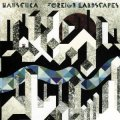 Hauschka / Foreign Landscapes