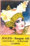 Bangun Adi / Joged - Gontoran - Suranadi Lombok