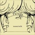mama!milk / Parade (LP)