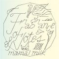 Mama! Milk / Fragrance Of Notes