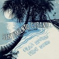 Olga Rivero Y Pepe Reyes (オルガ・リベーロ&ペペ・レジェス)/ Sentimiento Cubano - Cuban Feeling