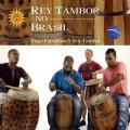 Hugo Fattoruso & Rey Tambor / Rey Tambor No Brasil