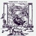 Robbie Basho / Twilight Peaks