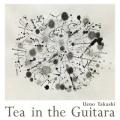 Ueno Takashi (植野隆司) / Tea In The Guitara