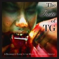 Throbbing Gristle / The Taste of TG