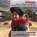 V.A / Thailand - Musiques Et Chants Du Triangle d'Or