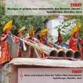 VA / Musique Et Prieres Aux Monasteres Des Bonnets Jaunes:Tashilhunpo,Ganden,Sera