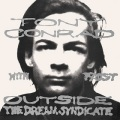 Tony Conrad With Faust / Outside The Dream Syndicate